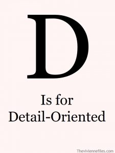 d-is-for-detail-oriented